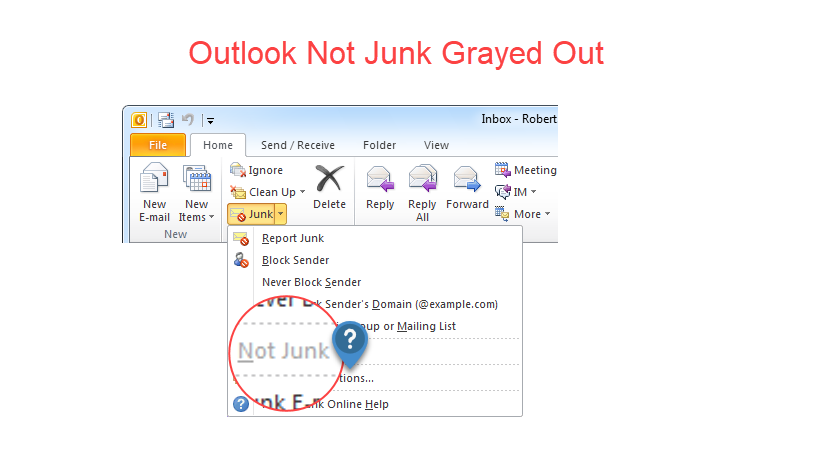 Outlook Not Junk Grayed Out in Outlook 2016 & 2013